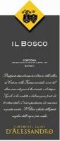 Tenimenti Luigi D'alessandro Syrah Il Bosco 750ml