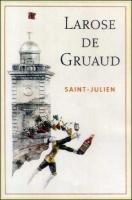Chateau Larose de Gruaud St. Julien 2008