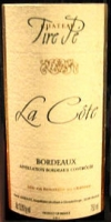 Chateau Tire Pe La Cote Bordeaux 2008 Rated 89-91WA