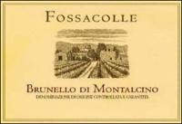 Fossacolle Brunello di Montalcino DOCG 2009 Rated 92WA