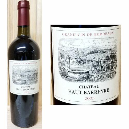 Chateau Haut Barreyre Grand Vin de Bordeaux 2005