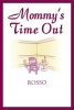 Mommy's Time Out Rosso 750ml